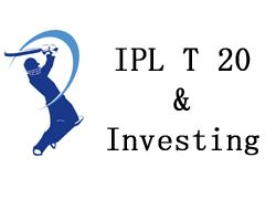 IPL T20 is widely accepted premiere league. IPL T20 and investments share lot of similarities. We are herewith Similarities of IPL T20 and Investing