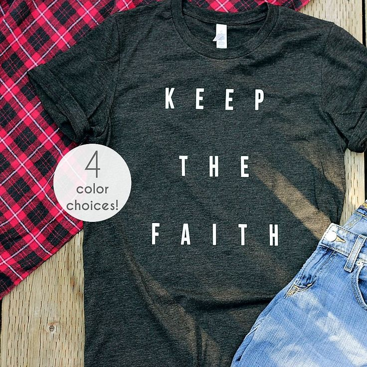 Christian T Shirts for Women, Christian T Shirts for Men, Christian Shirts, Fall Shirts for Women, Christian T Shirt Designs Keep The Faith by GaffrenGraphics on Etsy