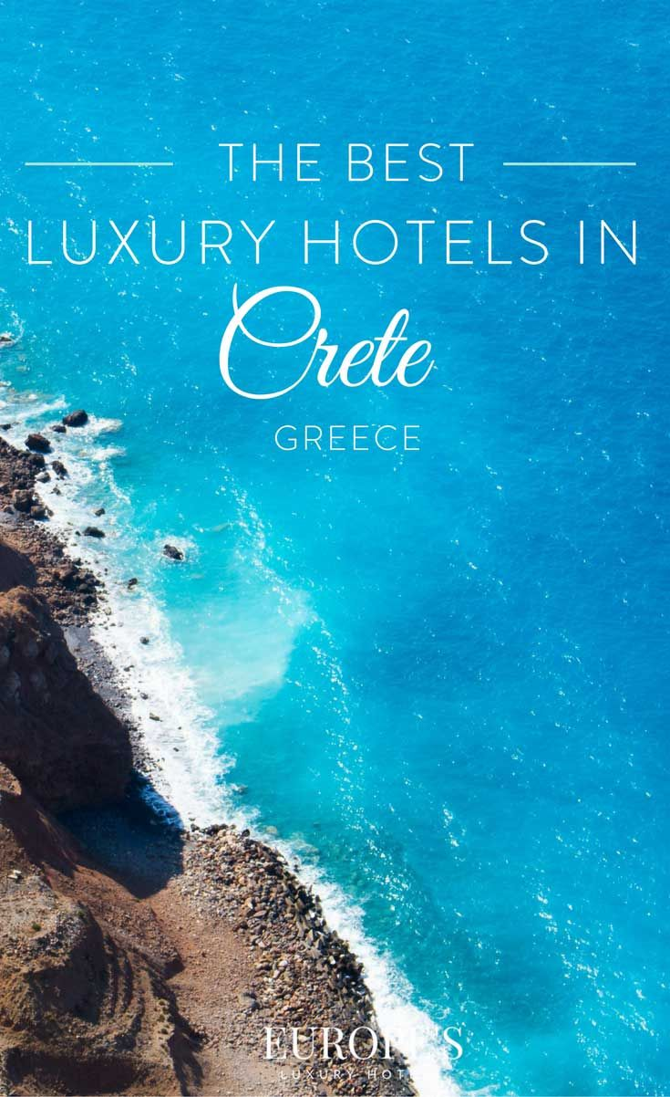 Crete Greece | Looking for the best hotels in Crete? Here are some of our top recommendations for luxurious hotels for that ultimate getaway to Greece.