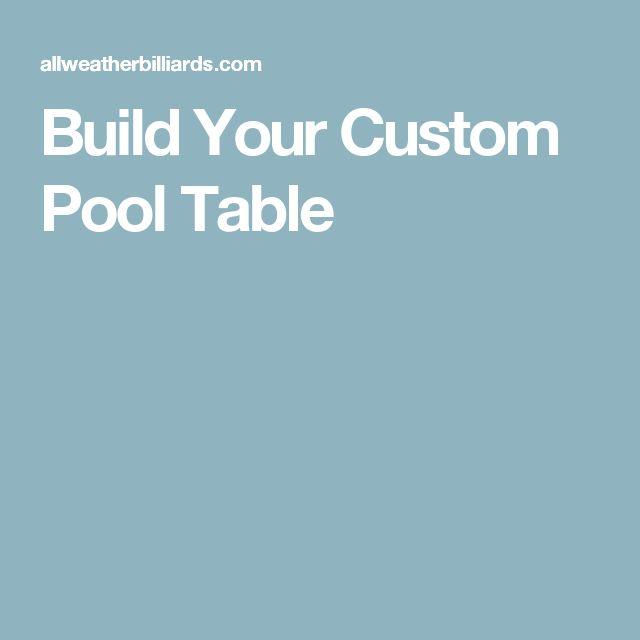 Build Your Custom Pool Table