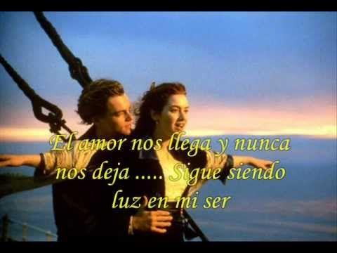 """titanic """" cancion en español """"  - con letra enamorada de esta cancion y maas dedicada...."""