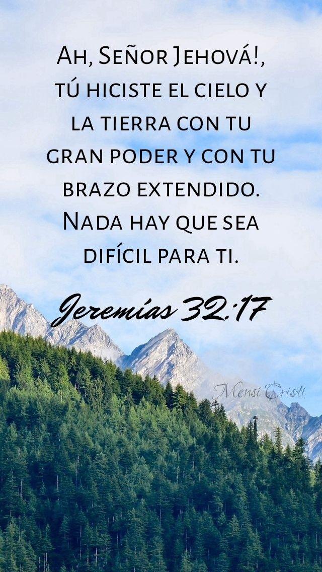 Mensajes Cristianos Jeremías 32 17 Palabra De Vida Versículos Bíblicos Palabra De Dios