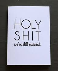 Image result for funny wedding anniversary quotes