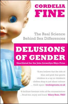 Delusions of Gender. Cordelia Fine reveals the mind's remarkable plasticity, shows the substantial influence of culture on identity, and, ultimately, exposes just how much of what we consider 'hardwired' is actually malleable. This startling, original and witty book shows the surprising extent to which boys and girls, men and women are made, not born. Available at Campbelltown College Library. #gender #genderequality #sexdifferences