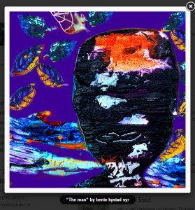 Bente K Syr - Uten en Rød tråd – gjenspeiler min kunst og felles er mye farger - The Man - my contribution to an art contest