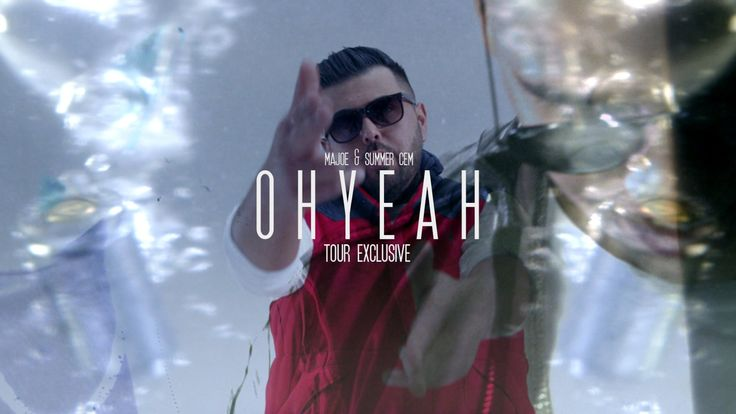 Majoe & Summer Cem ► OH YEAH ◄ [ official Tourexclusive Video ] prod. by... http://newvideohiphoprap.blogspot.ca/2015/01/majoe-ft-summer-cem-oh-yeah.html