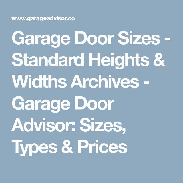 Garage Door Sizes - Standard Heights & Widths Archives - Garage Door Advisor: Sizes, Types & Prices