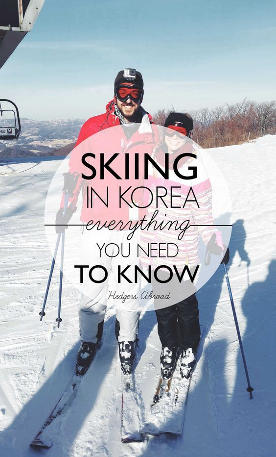 Skiing in Korea // Everything you need to know