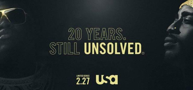2nd Trailer For 'Unsolved: The Murders Of Tupac & The Notorious B.I.G.' TV Show