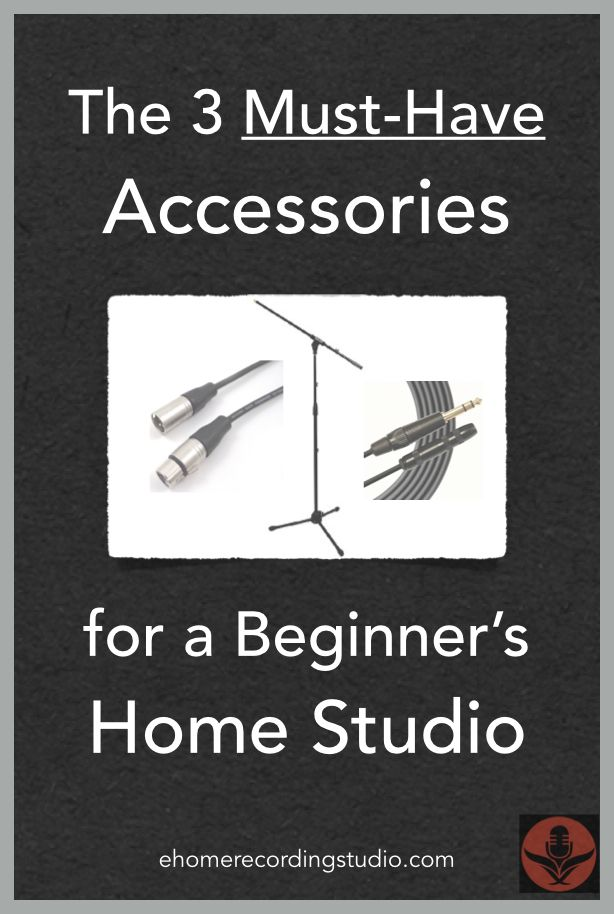3 Must-Have Accessories for a Beginner's Home Recording Studio http://ehomerecordingstudio.com/beginner-accessories/