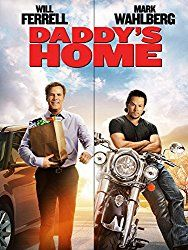 Daddy's Home - Starring: Will Ferrell, Mark Wahlberg, Linda Cardellini