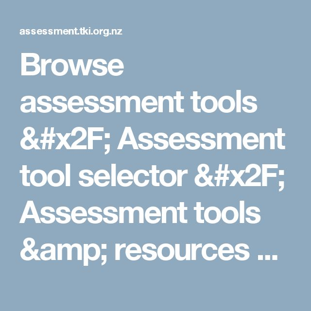 Browse assessment tools / Assessment tool selector / Assessment tools & resources / Home - Assessment