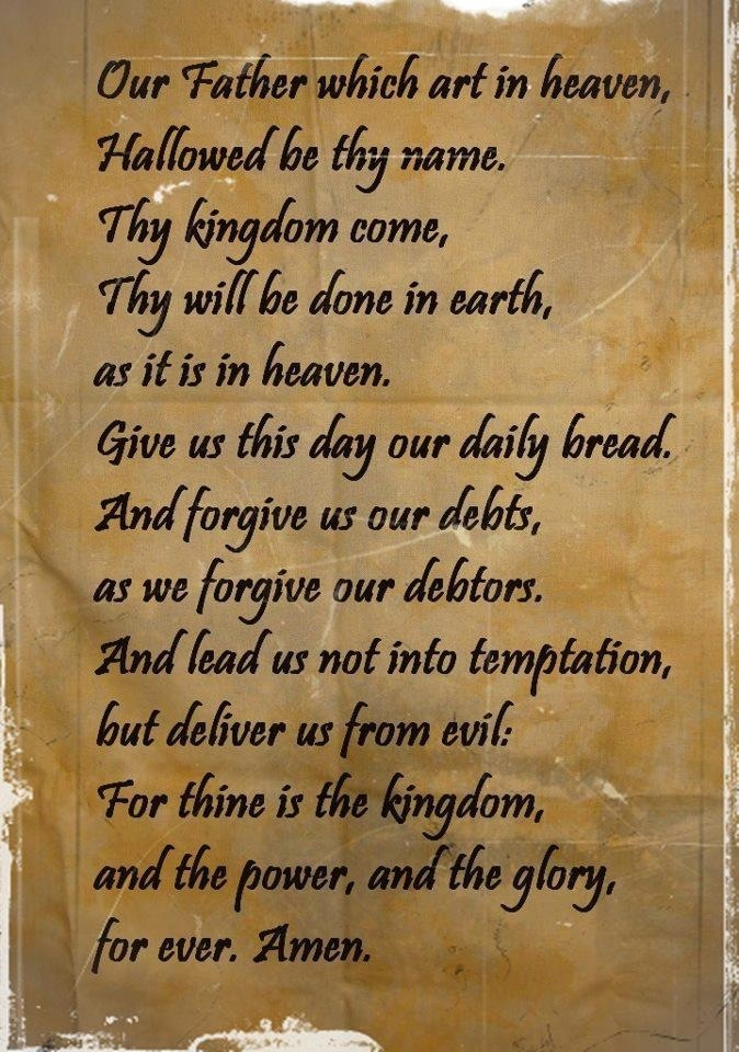 The Lord's Prayer - Our Father Who Art in Heaven...