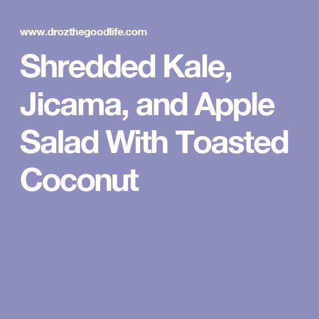 Shredded Kale, Jicama, and Apple Salad With Toasted Coconut