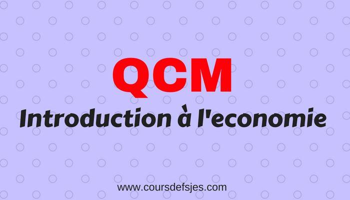 QCM introduction à l'économie