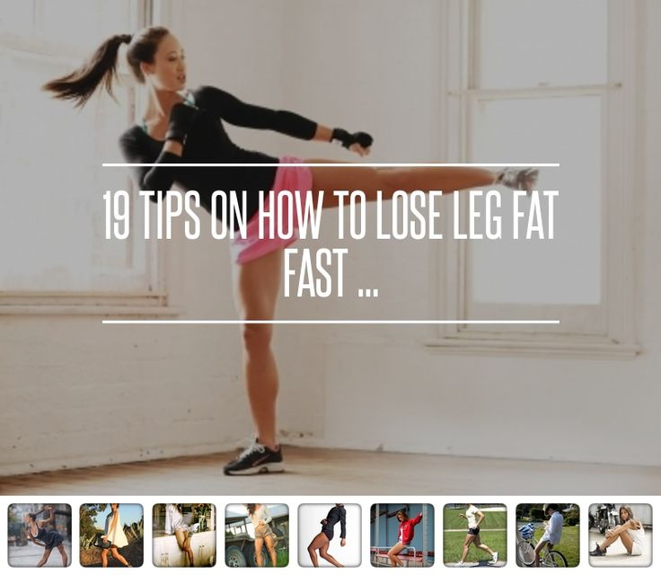 how to lose leg fat fast in a week