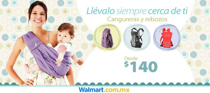 Que tu bebé te acompañe en todo momento con alguna de estas cangureras. Walmart.com.mx, Hacemos Clic!