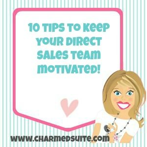 If you're in any Direct Sales leadership role, check out these 10 Tips to Keep Your Team Motivated!  Follow BRENDA STER on FB for more great  articles!  http://www.facebook.com/charmedsuite