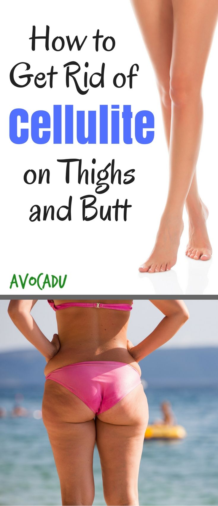 how to get rid of cellulite on butt and thighs