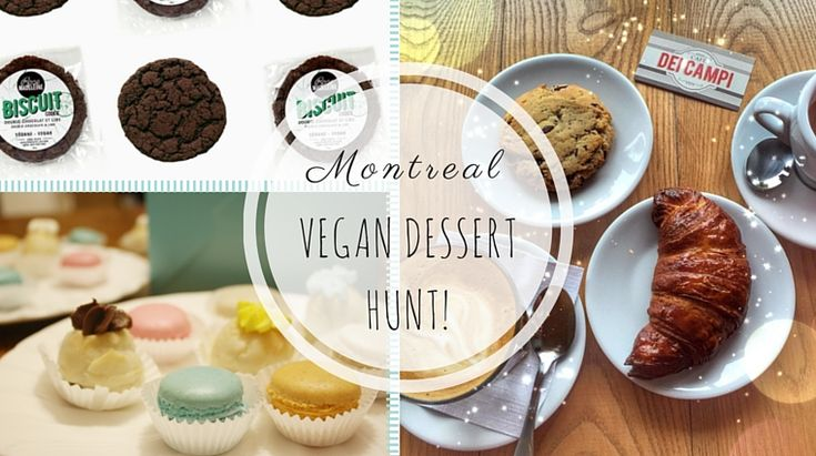 Montreal: Vegan Dessert Hunt: 7 best desserts at 7 unique spots in MTL! // for photo credit, visit the blog! // at happiestwhenexploring . com