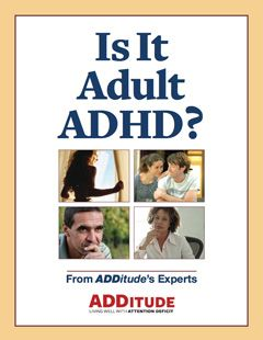 Is It Adult ADHD?  Do you think you have adult ADHD? Take this ADHD Screening Test to learn more.