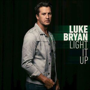 Light It Up - Single by Luke Bryan