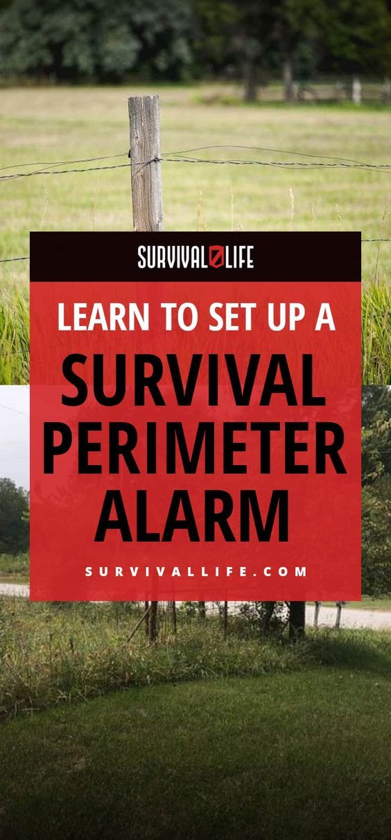 Learn To Set Up A Survival Perimeter Alarm