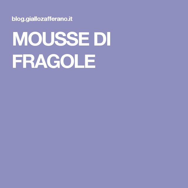 MOUSSE DI FRAGOLE