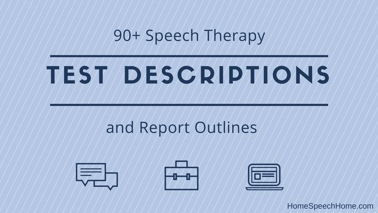 90+ Speech Therapy Test Descriptions At Your Fingertips; Formal Assessments