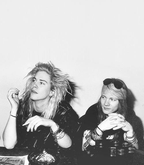 Duff McKagan and Axl Rose. ( yes please )