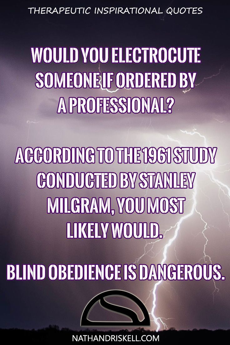 Milgram's experiment showed we will do as we are told, regardless of the outcome. While no one was actually hurt in his experiments, the participants thought they were electrocuting someone by command of a doctor. Over 60% of the subjects choose to give a fatal electric shock. It takes mental fortitude to refuse the command of someone with more authority than you. #authority #power #life http://nathandriskell.com