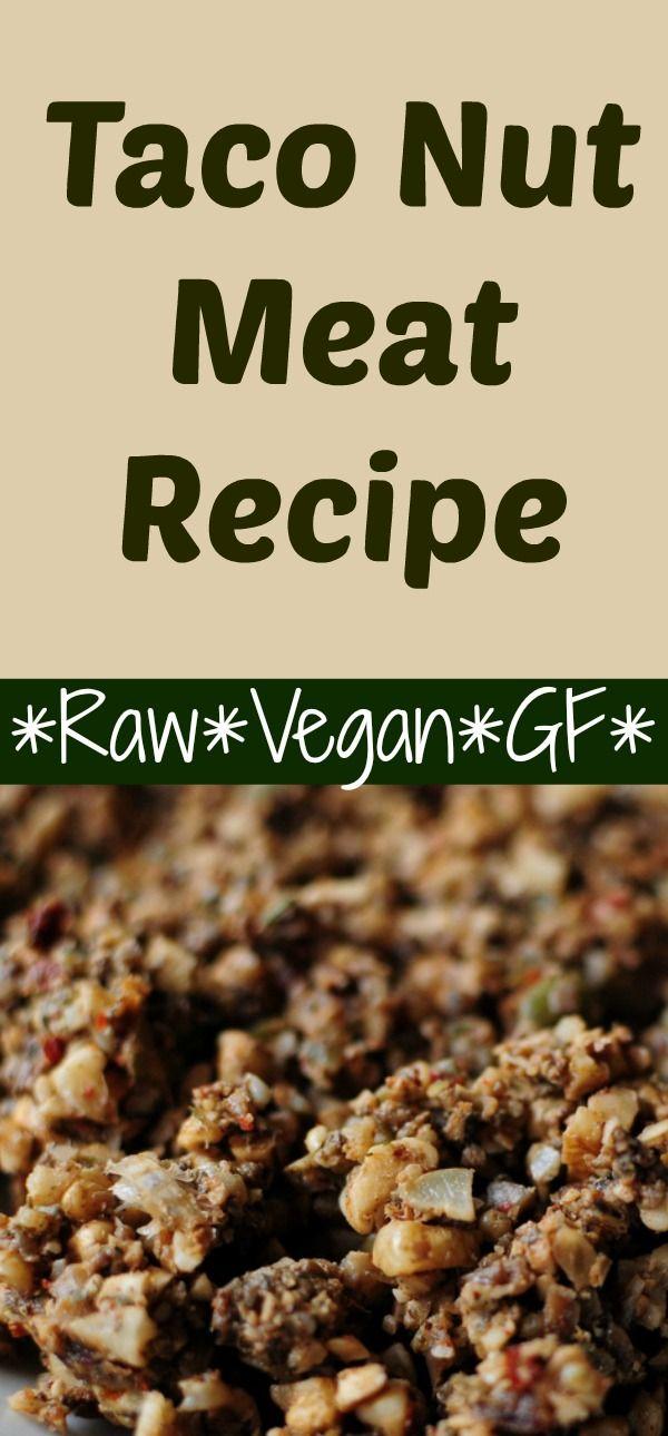 Easy Raw Vegan Gluten Free GF Taco Nut Meat Recipe