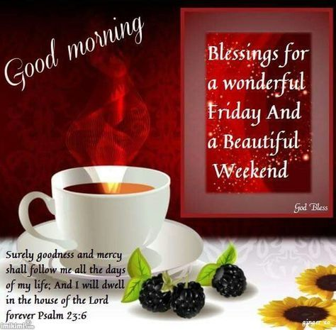 Good Morning, Blessings For A Wonderful Friday