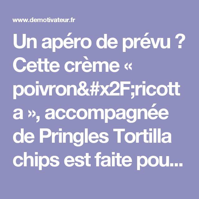 Un apéro de prévu ? Cette crème « poivron/ricotta », accompagnée de Pringles Tortilla chips est faite pour vous !