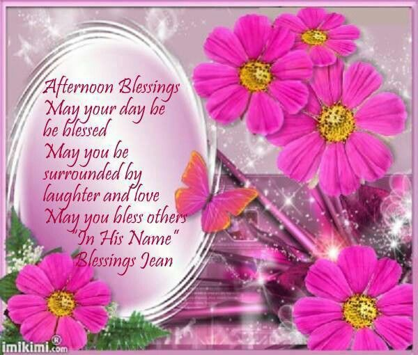 blessed it tis afternoon blessings greetings pinterest