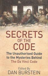 Secrets of the (Da Vinci) Code - Dan Burstein