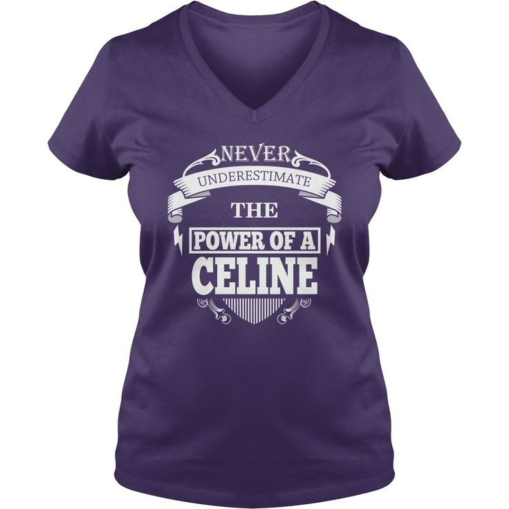 CELINE - Never underestimate the power of CELINE - CELINE name - CELINE Name Gifts - birthday gifts for CELINE - CELINE Shirts - CELINE T-shirt - Best Sellers #gift #ideas #Popular #Everything #Videos #Shop #Animals #pets #Architecture #Art #Cars #motorcycles #Celebrities #DIY #crafts #Design #Education #Entertainment #Food #drink #Gardening #Geek #Hair #beauty #Health #fitness #History #Holidays #events #Home decor #Humor #Illustrations #posters #Kids #parenting #Men #Outdoors #Photography…