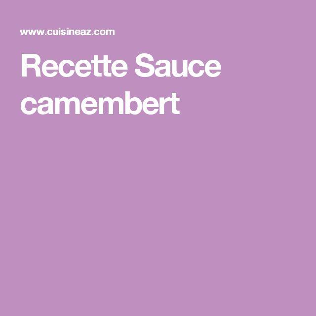 Recette Sauce camembert