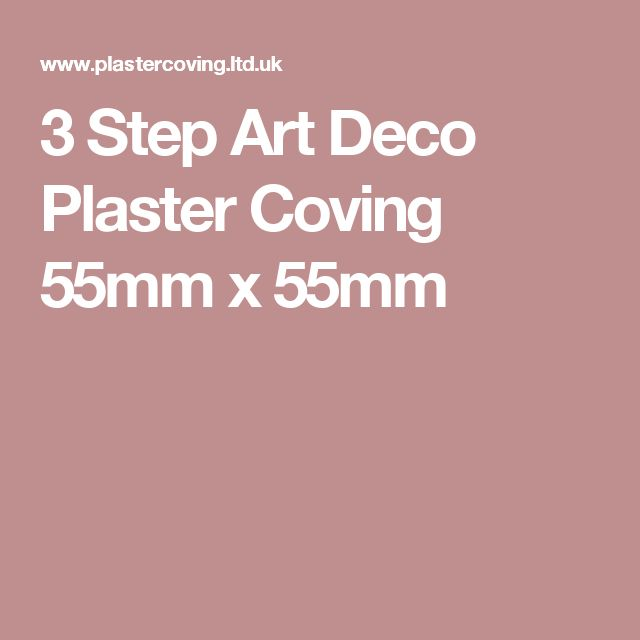 3 Step Art Deco Plaster Coving 55mm x 55mm