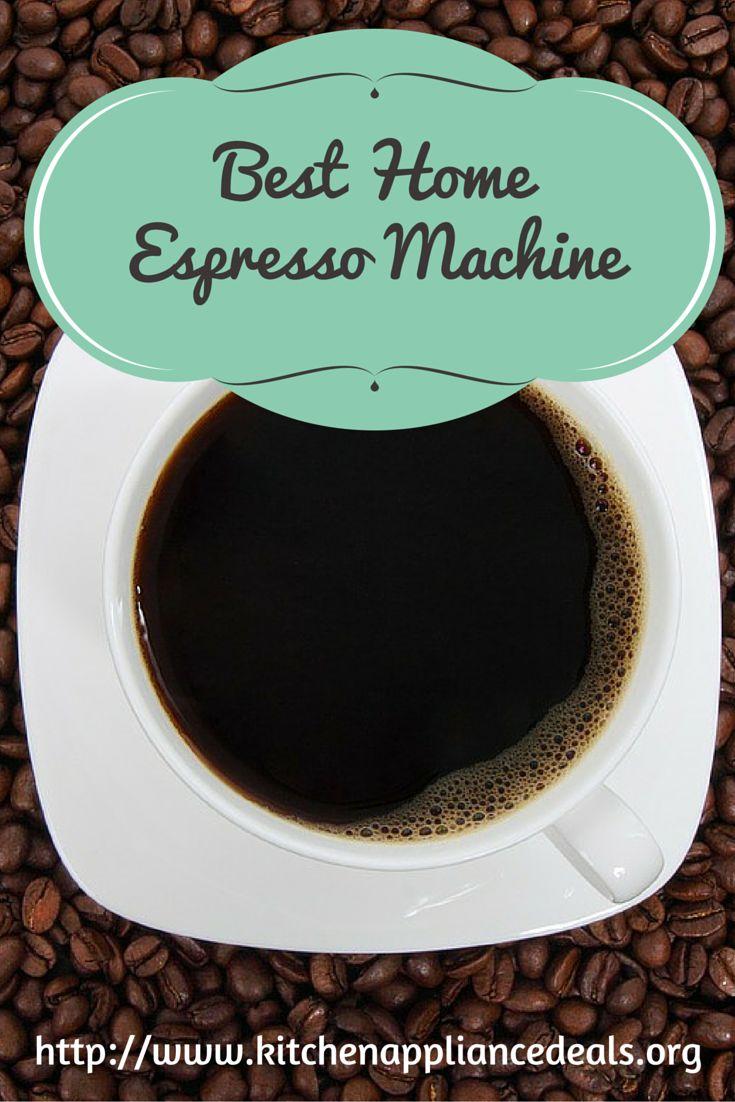 Les 25 meilleures id es de la cat gorie best home espresso machine sur pinter - Meilleure cafetiere expresso ...