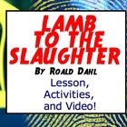 Enter to the strange world of Roald Dahl's short story Lamb To The Slaughter.  This short story has always, without fail, been a hit in every Engli...