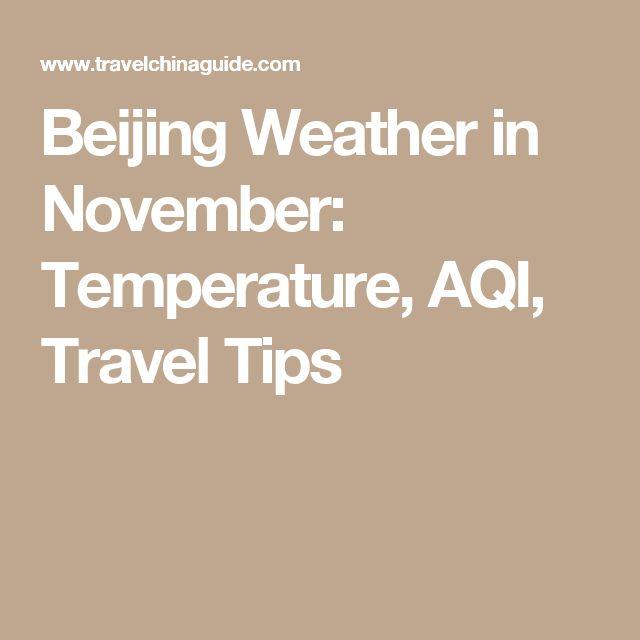 Beijing Weather in November: Temperature, AQI, Travel Tips