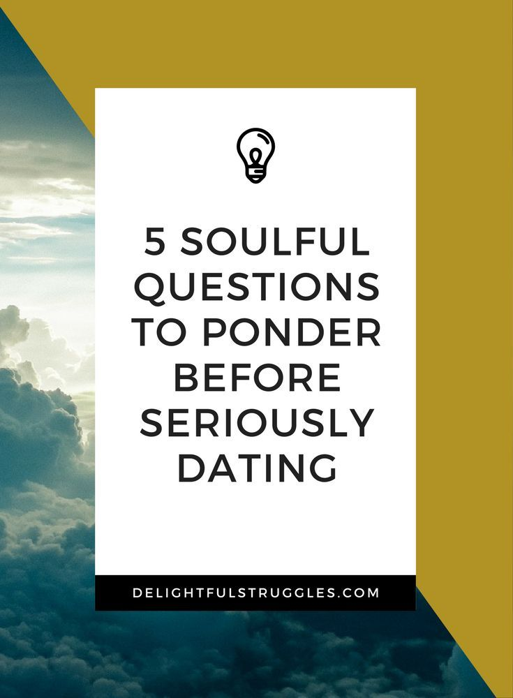 Serious dating questions