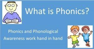 What is Phonics