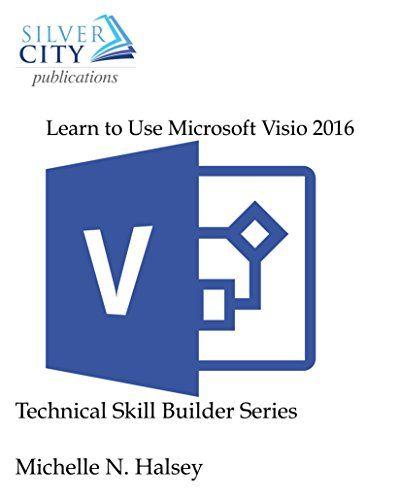Learn to Use Microsoft Visio 2016 Pdf Download e-Book