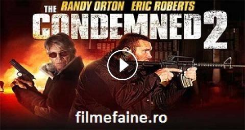 Condamnatii 2 (2015) [The Condemned 2] Film online subtitrat in romana  http://filmefaine.ro/condamnatii-2-2015_a6d6b462f/