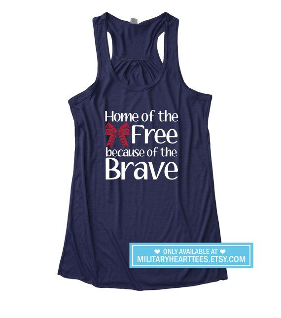 Home of the free tank top Fourth of July by MilitaryHeartTees