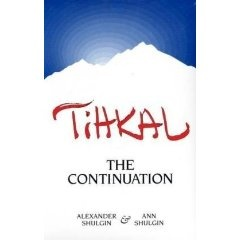 Tihkal A Continuation Alexander Shulgin  http://www.Research-chemical-wholesale.com