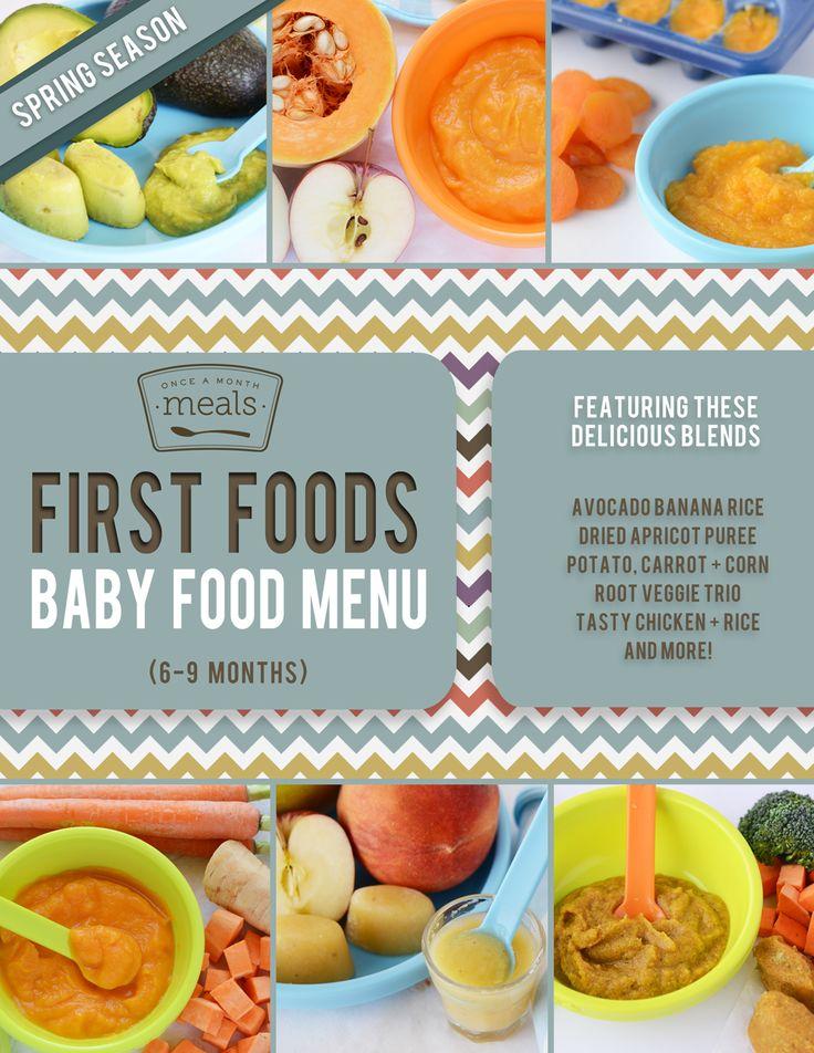 first foods 6 9 months spring baby food menu