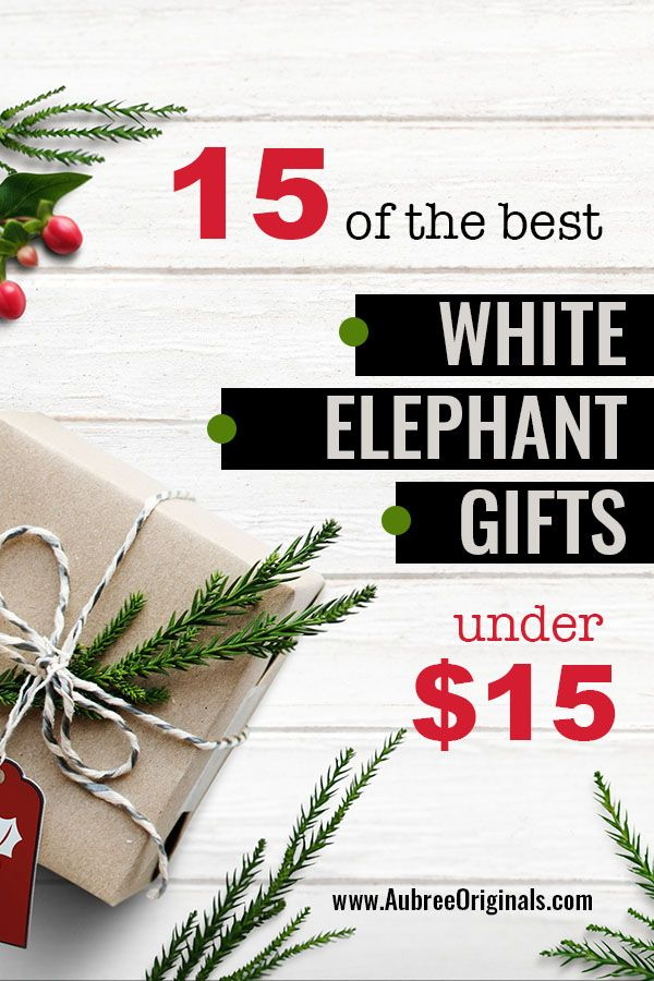 Holiday Gift Guide The Best White Elephant Gift Ideas Under 20 Aubree Originals White Elephant Gifts Best White Elephant Gifts White Elephant Gifts Funny